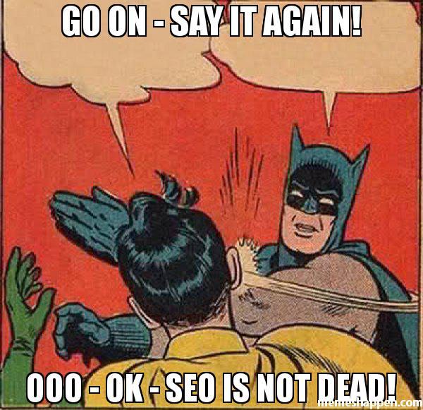 not-dead-seo.jpg