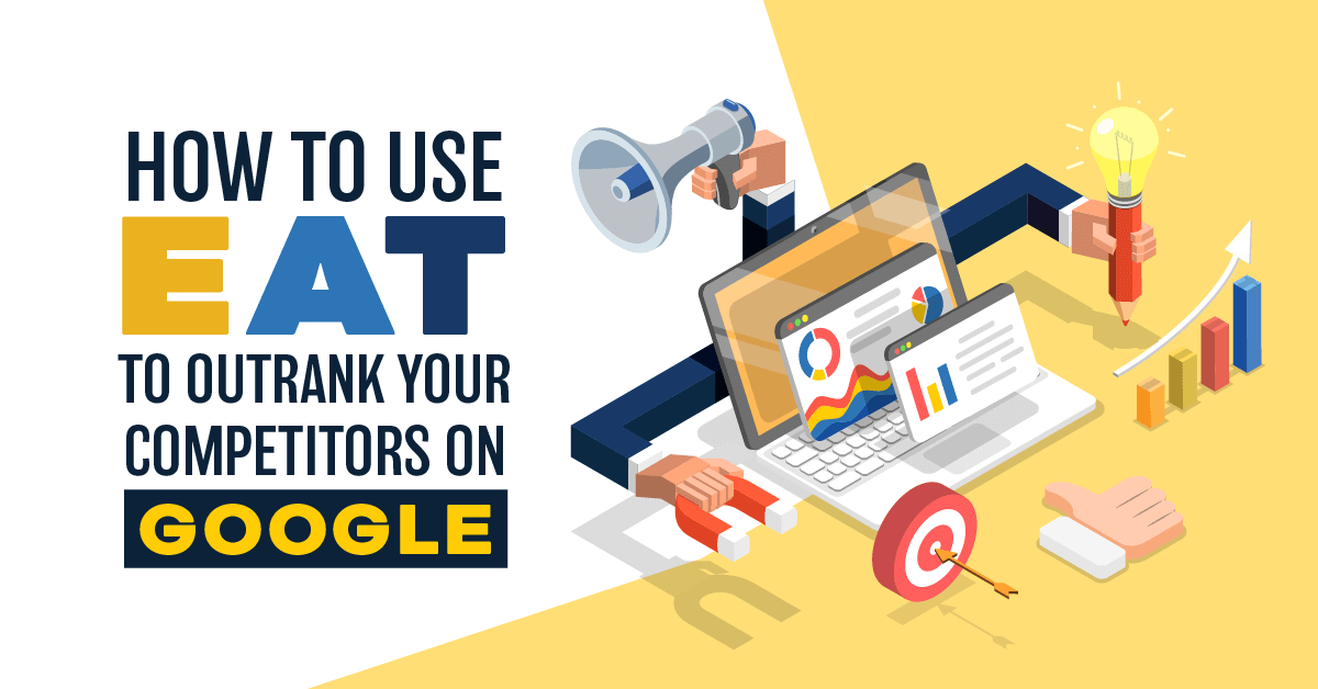 How to Outrak Competitors with Google EAT - Banner