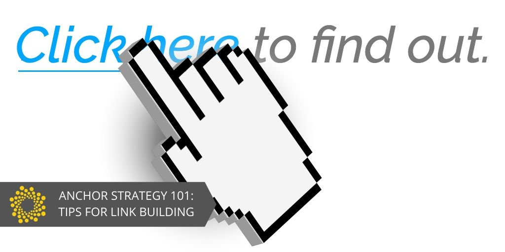 Anchor Strategy 101: 4 Tips for Link Building