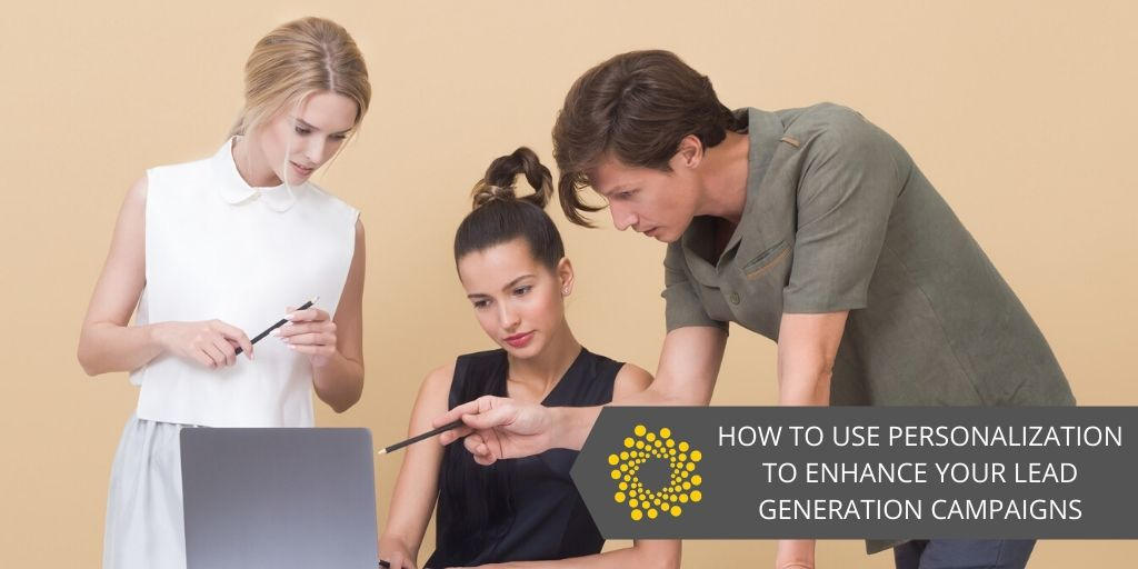 How to Use Personalization for Lead Generation