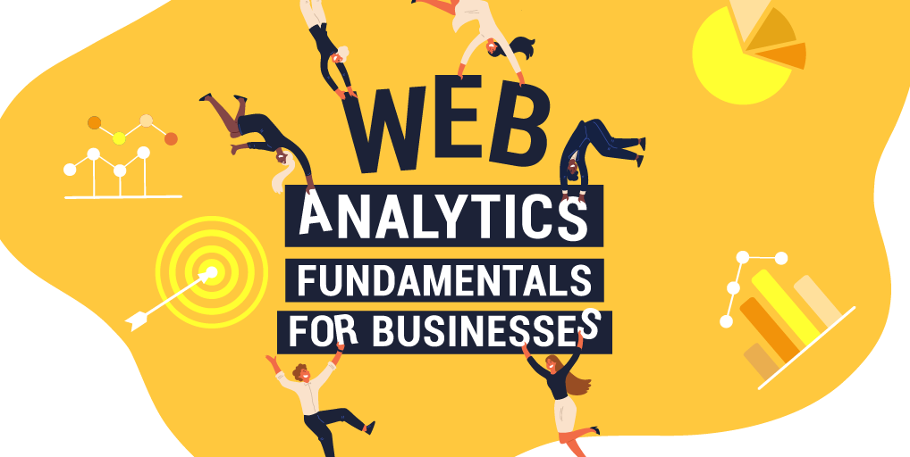 Web Analytics Fundamentals for Businesses